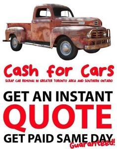 FAST CASH 4 SCRAP CARS | WE PAY FROM $250-$4000 ON SPOT | | TORONTO- MISSISSAUGA- VAUGHAN- BRAMPTON- OSHAWA- AJAX
