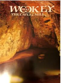 Wookey Hole The Caves & Mill (Rare! )
