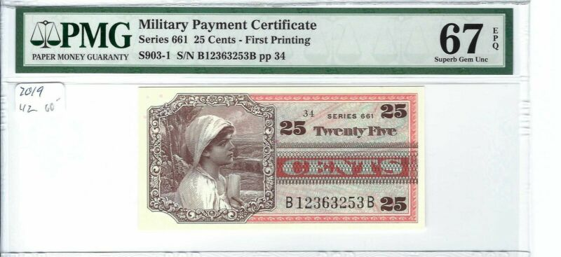 MPC Series 661  25 cents  PMG 67EPQ SUPERB GEM UNC