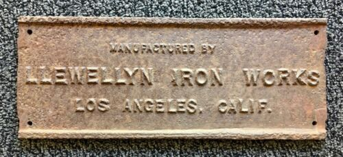 Antique Cast Iron Plaque Sign - Llewellyn Iron Works Los Angeles California