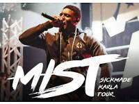 ×2 Mist Tickets - Birmingham 29/03/17