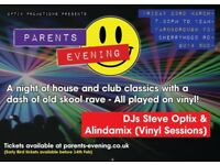 Parents Evening - House & Club Classics and Old School Rave - 23rd March