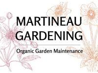 Martineau Gardening - Organic Garden Maintenance