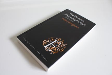 The Elements of Typographic Style - Robert Bringhurst