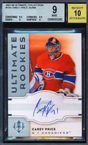 2007-08 UD Ultimate Collection #158 CAREY PRICE Auto Rookie RC #/99 BGS 9 MINT