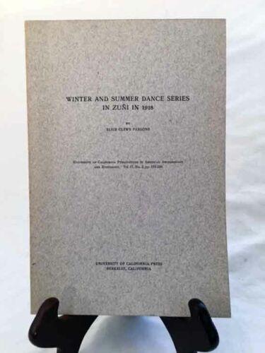 Winter and Summer Dances in Zuñi by Parsons—Rare 1922 Un. of CA Journal—NICE!