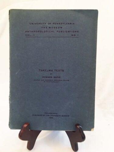 Takelma Texts by Edward Sapir—Rare 1909 Un. of PA Museum Nice Paperback