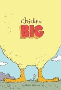 Chicken Big, New, Keith Graves Book
