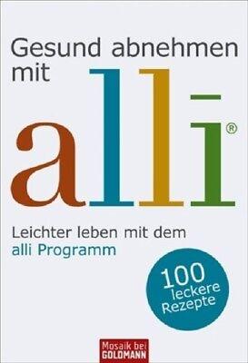 Gesund abnehmen mit - alli®: Leichter leben mit dem alli-Programm: Leichter und