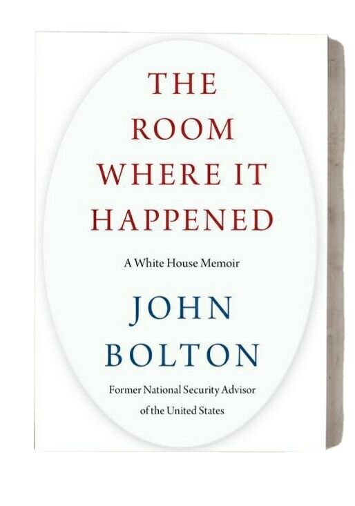 The Room Where It Happened  By John Bolton Hard Cover NEW ISBN 9781982148034