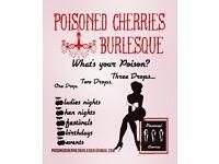 Burlesque nights -hen, ladies nights, events, birthdays.