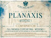 TOMORROWLAND WEEKEND 1 - FULL MADNESS COMFORT PASSES x2