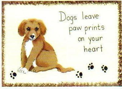 DOGS LEAVE PAWPRINTS on Your Heart  sign Wooden Dog Puppy animal pet decor 4x6