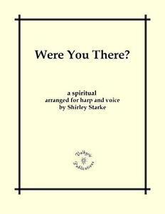 WERE-YOU-THERE-Hymn-Spiritual-Harp-Voice-Sheet-Music