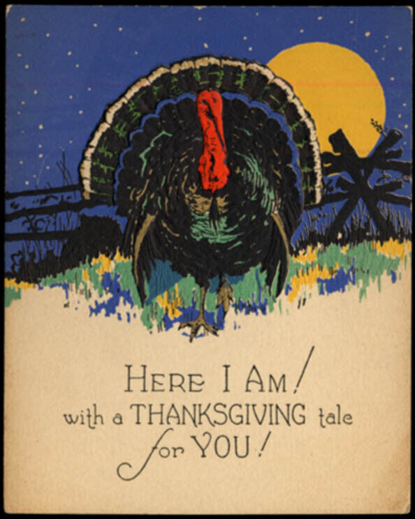 Here I Am! animated Thanksgiving Turkey card ca 1920s