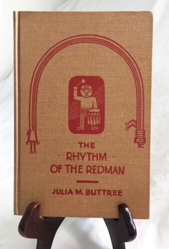 Rhythm of the Redman by Julia Buttree—Nice 1930 First Edition Hardback with DJ