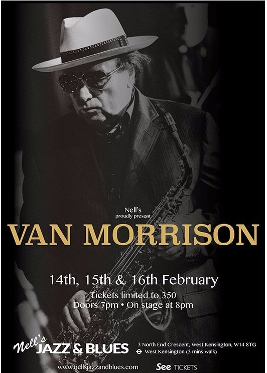 Van Morrison Tickets for Nells Jazz & Blues Club in Kensington on 15th & 16th February 2017