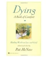 Dying A Book of Comfort by Pat McNees