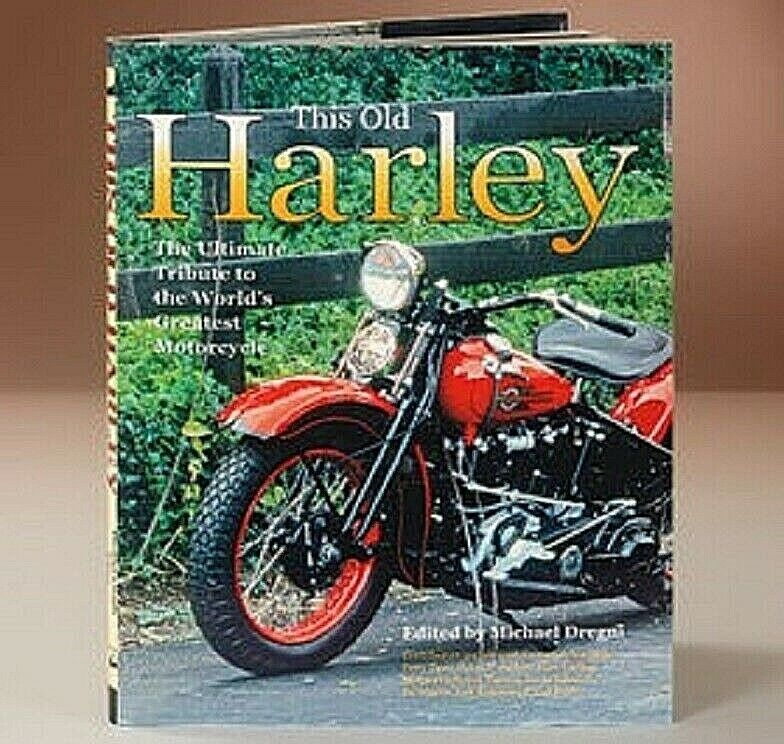 This Old Harley Ultimate Tribute to the World's Greatest Motorcycle HARDCOVER American