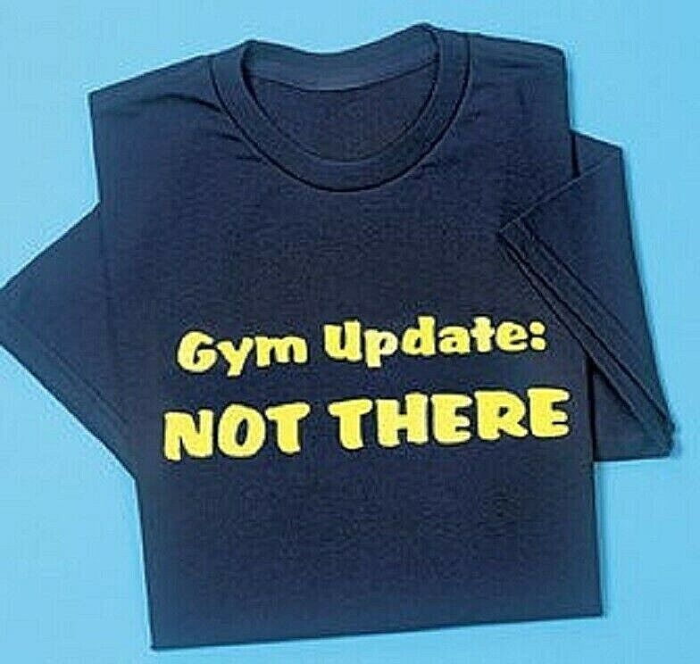 New Gym Tee Tshirt 100% Cotton Updated Funny Comfortable Novelty T-Shirt Activewear