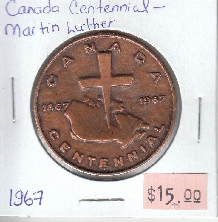 Canada Centennial Token - Martin Luther - 1967