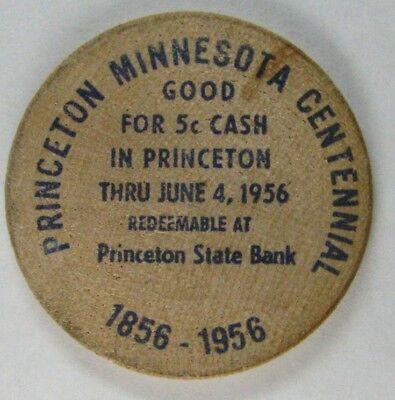 Vintage 1956 Princeton Minnesota Centennial Wooden Nickel - Princeton State Bank
