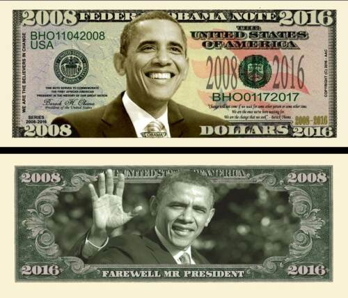 Farewell President Obama 2016 Dollar Bill Funny Money Novelty Note + FREE SLEEVE