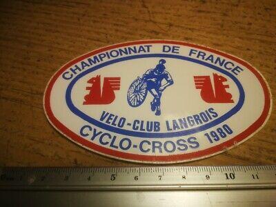 retro sticker 1980 CYCLO CROSS CHAMPIONNAT DE FRANCE VELO CLUB LANGROIS TOUR x6