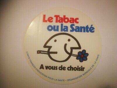 R13 retro sticker LE TABAC OU LA SANTE A VOUS DE CHOISIR santé autocollant