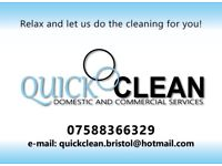 QUICK CLEAN domestic and commercial services