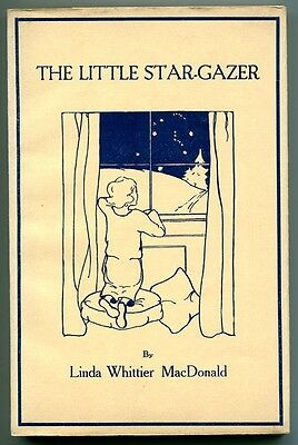 Macdonald  Linda Whittier  The Little Star Gazer First Edition Hc