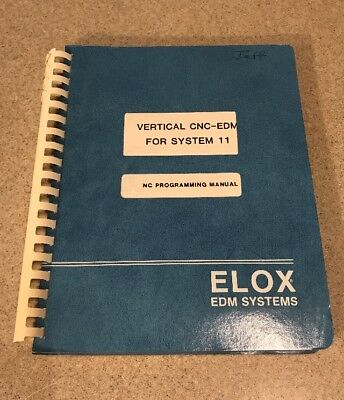 Elox Vertical Cnc Edm For System 11 Programming Manual 1986
