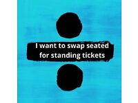 02 Ed Sheeran tickets swap seating for standing