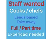 Experienced takeaway chefs required