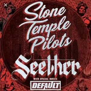 Stone Temple Pilots & Seether tickets .....