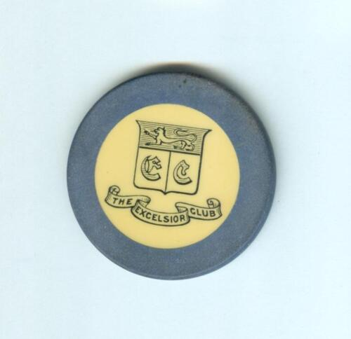 EXCELSIOR CLUB  CASINO  POKER  CHIP--CREST & SEAL