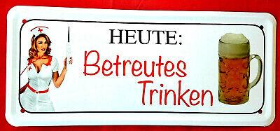 Blechschild 28x12 Betreutes Trinken Krankenschwester Bier Krug Bar Kneipe Bistro Bar Krug