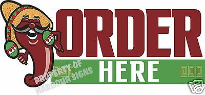 Order Here Decal 14 Mexican Food Truck Concession Restaurant Vinyl Sign Sticker