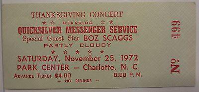 QUICKSILVER MESSENGER SERVICE & BOZ SCAGGS 1972 Vintage Unused Concert Ticket