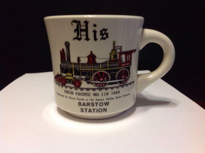 Collectible Train/Locomotive Mug His Union Pacific No. 119 1868 Barstow Station