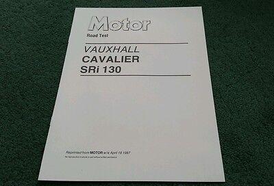 April 1987 VAUXHALL CAVALIER SRi 130 MOTOR ROAD TEST REPRINT UK BROCHURE