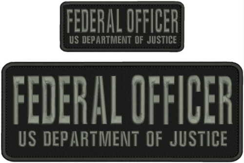 FEDERAL OFFICER US DEPARTMENT OF JUSTICE EMB PATCH 4X10&2X5 HOOK ON BACK BL/GRAY