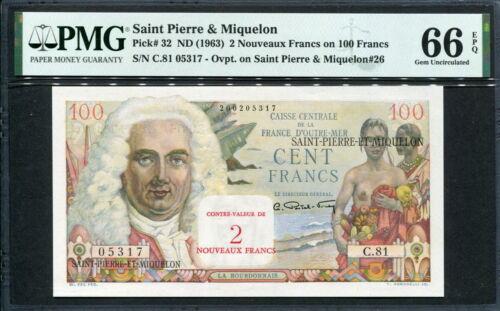 ST.Pierre&Miquelon 1963, 2 N.Fancs on 100 Francs, P32, PMG 66 EPQ GEM UNC