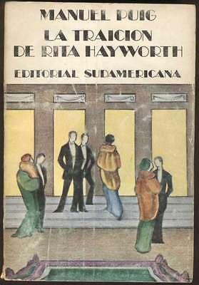 Manuel Puig Book La Traicion De Rita Hayworth