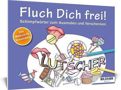 Malbuch für Erwachsene: Fluch Dich frei! Lutscher,