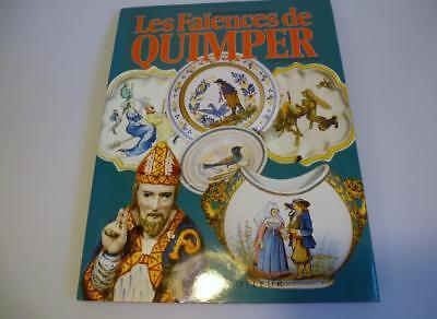 Les Faiences de Quimper  Keramik Bernard Verlingue Edith Mannoni Massin Editeur