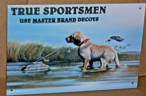 Decoy MASTER BRAND - Shows a Dog and Several Ducks - COLORFUL Metal Sign -> WOW