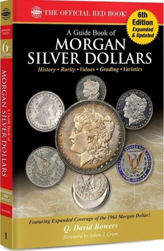 The Official Red Book: A Guide Book of Morgan Silver Dollars History & Guide 6th