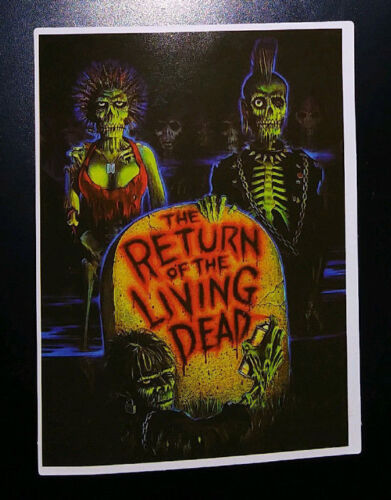 STICKER - Return of the Living Dead - HORROR movie - zombies, tarman, brains!