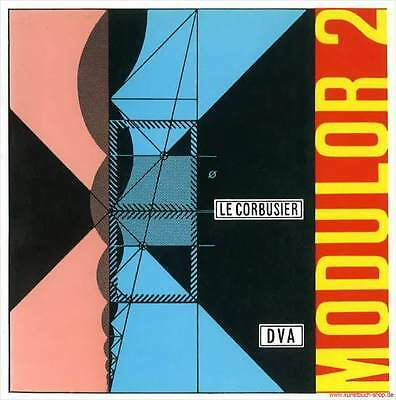 Fachbuch Le Corbusier – Modulor 2, Architekturgeschichte, Maßlehre, NEU